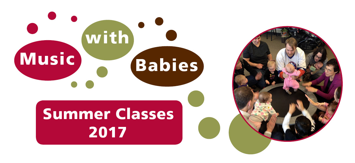 Music with Babies Summer Classes 2017