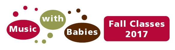 Music with Babies Classes/Fall 2017